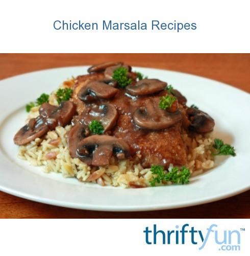Chicken marsala recipes thriftyfun - Olive garden chicken marsala calories ...