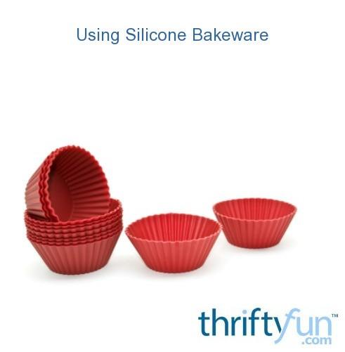 Using Silicone Bakeware | ThriftyFun