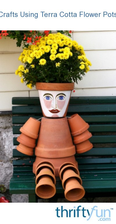 Crafts using terra cotta flower pots thriftyfun for Small terracotta pots crafts