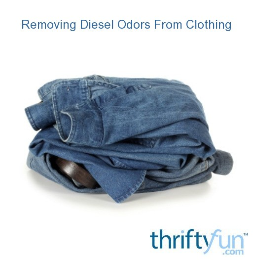 11f9d0fe23 Removing Gasoline and Diesel Fuel Odors From Clothing