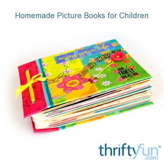 How To Make A Book Homemade : Homemade picture books for children thriftyfun