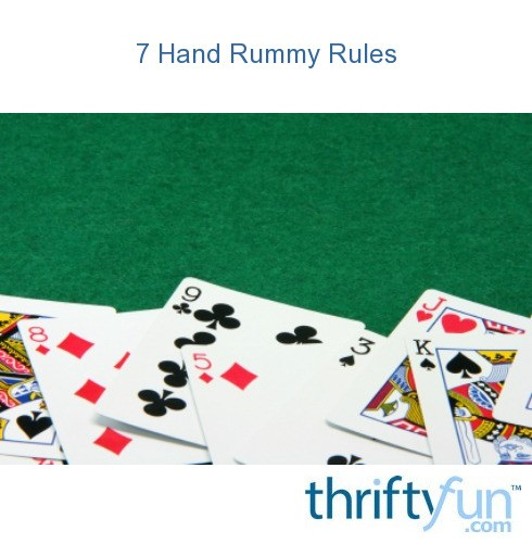 photo relating to Printable Rules for Hand and Foot Card Game named 7 Hand Rummy Regulations ThriftyFun