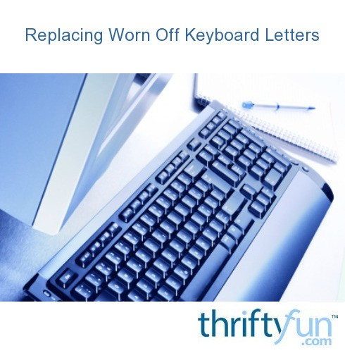 Replacing Worn f Keyboard Letters