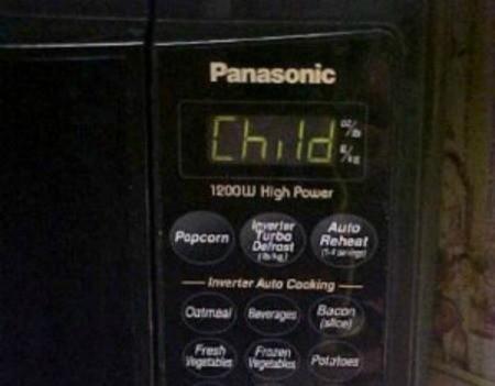 "Microwave Says ""Child"" On Display"