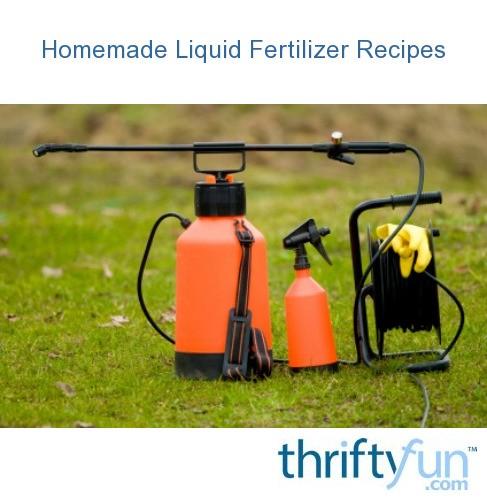 Homemade Liquid Fertilizer Recipes