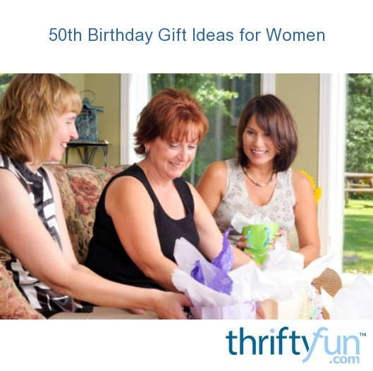 50th Birthday Gift Ideas For Women