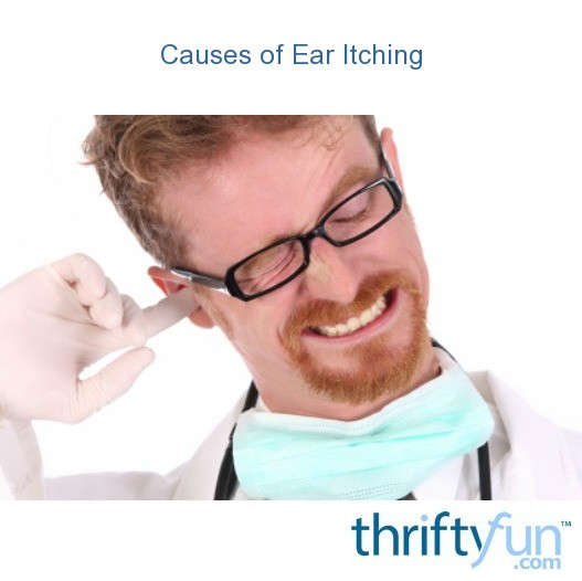 Causes of Ear Itching | ThriftyFun