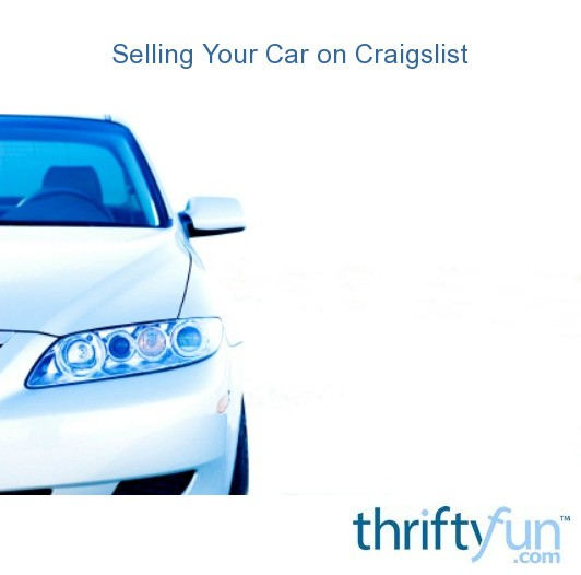 selling your car on craigslist thriftyfun. Black Bedroom Furniture Sets. Home Design Ideas
