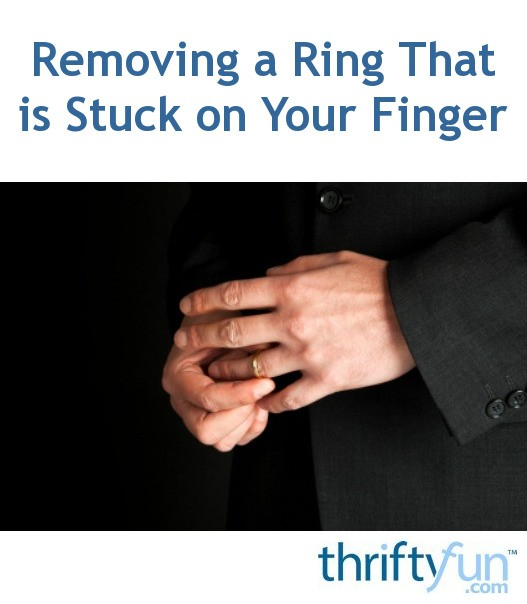 Removing A Ring That Is Stuck On Your Finger