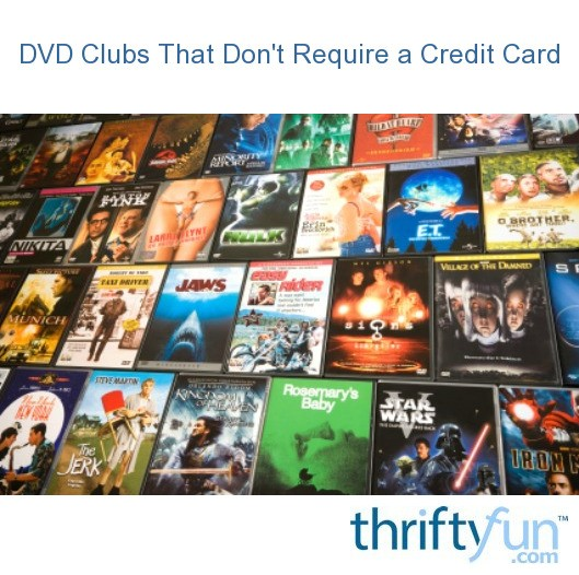 DVD Clubs That Don't Require a Credit Card | ThriftyFun