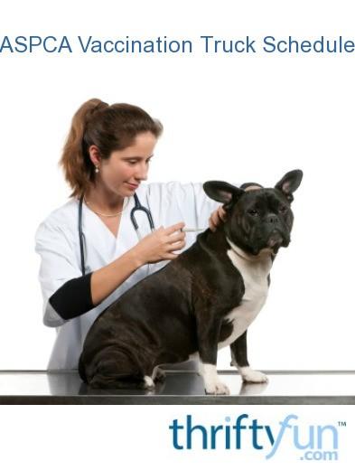 ASPCA Pet Vaccination Truck Schedule   ThriftyFun