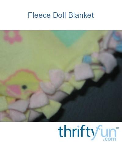 Fleece Doll Blanket Thriftyfun