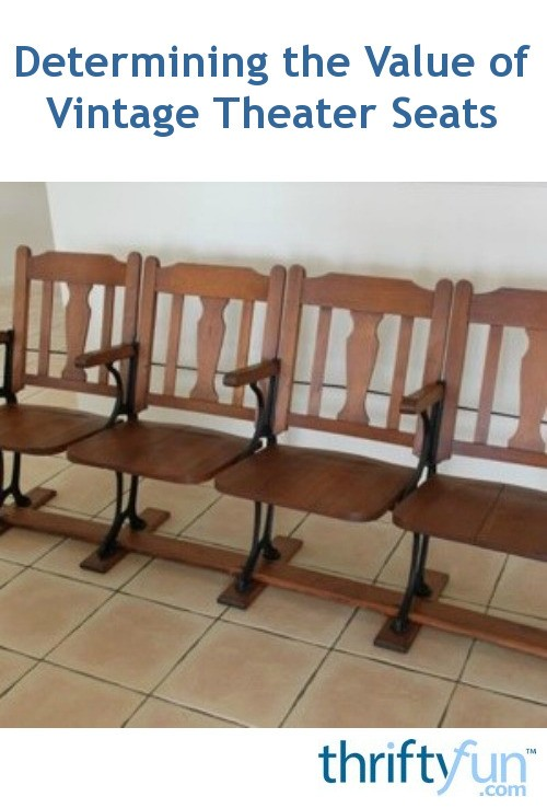 determining the value of vintage theater seats thriftyfun