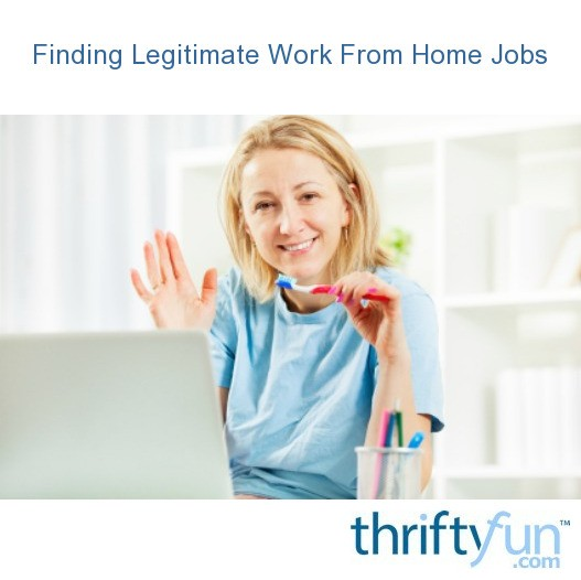 Finding Legitimate Work From Home Jobs