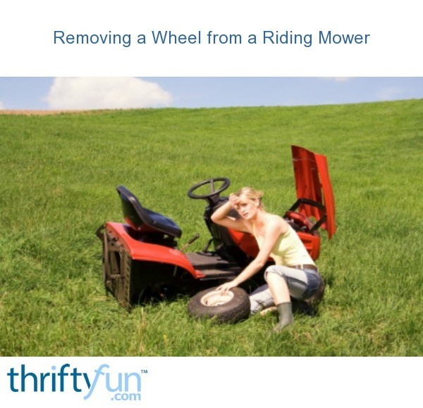 Removing a Wheel from a Riding Mower | ThriftyFun
