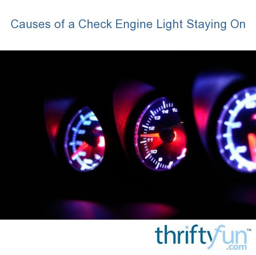 Sii Engine Light Question: Causes Of A Check Engine Light Staying On