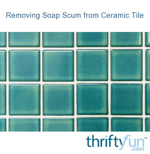 removing soap scum from ceramic tile thriftyfun. Black Bedroom Furniture Sets. Home Design Ideas