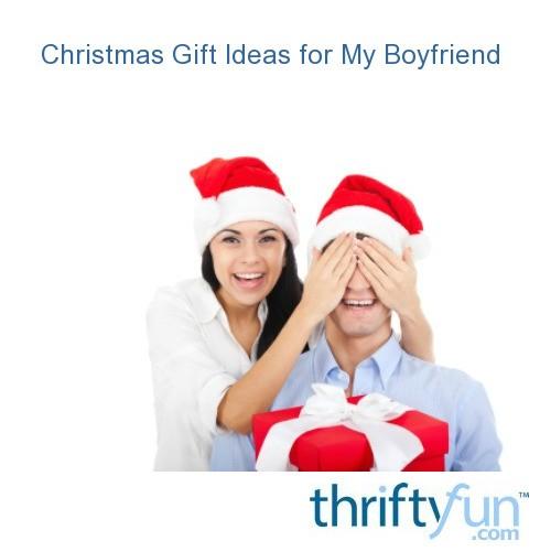 Christmas Gift Ideas For My Boyfriend My Frugal Christmas
