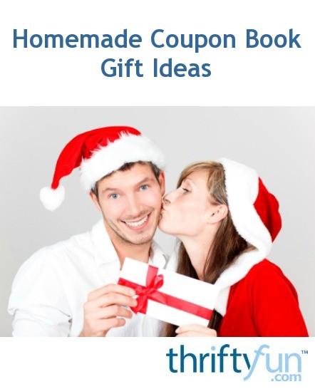homemade coupon book gift ideas thriftyfun