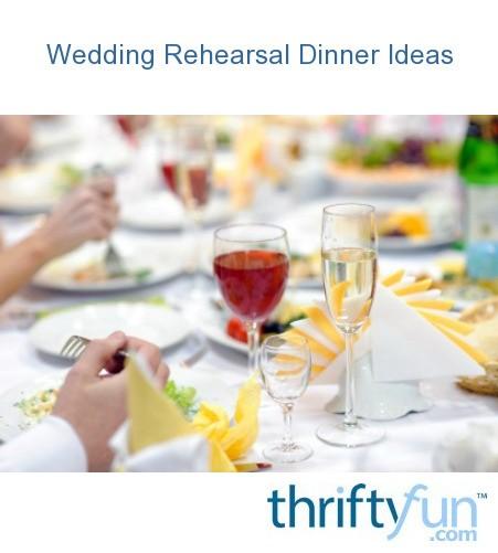 Wedding Rehearsal Dinner Ideas.Wedding Rehearsal Dinner Ideas Thriftyfun