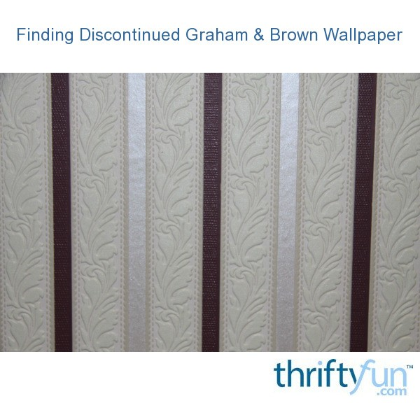 Finding discontinued graham brown wallpaper thriftyfun for Discontinued wallpaper