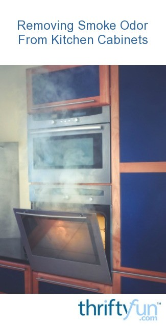 Removing Smoke Odor From Kitchen Cabinets? | ThriftyFun