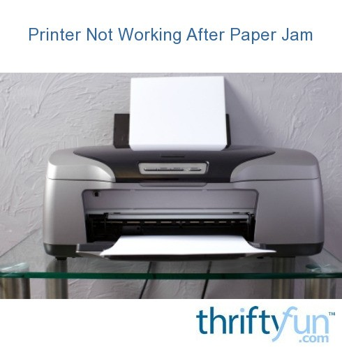 Printer Not Working After Paper Jam | ThriftyFun