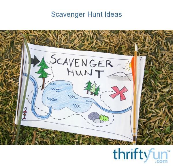 Scavenger Hunt List >> Scavenger Hunt Ideas   ThriftyFun