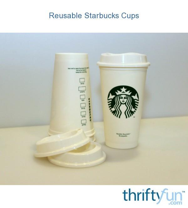 Reusable Starbucks Cups Thriftyfun