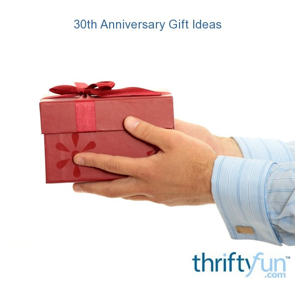 Ideas For 30th Wedding Anniversary Gifts: 30th Anniversary Gift Ideas