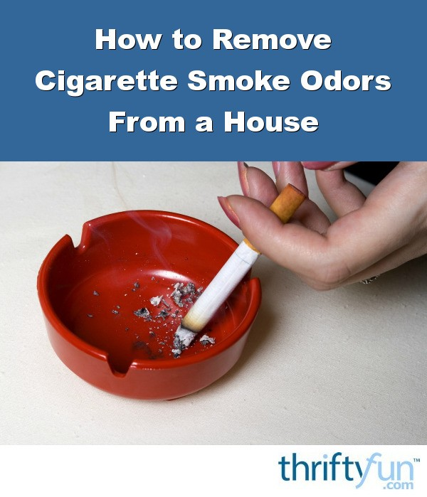 removing cigarette smoke odors from a house thriftyfun. Black Bedroom Furniture Sets. Home Design Ideas