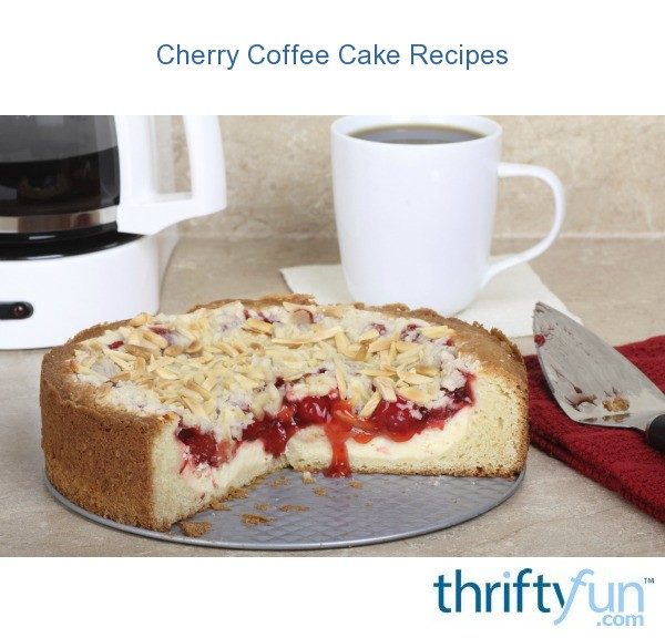 Cherry Coffee Cake Recipes Thriftyfun