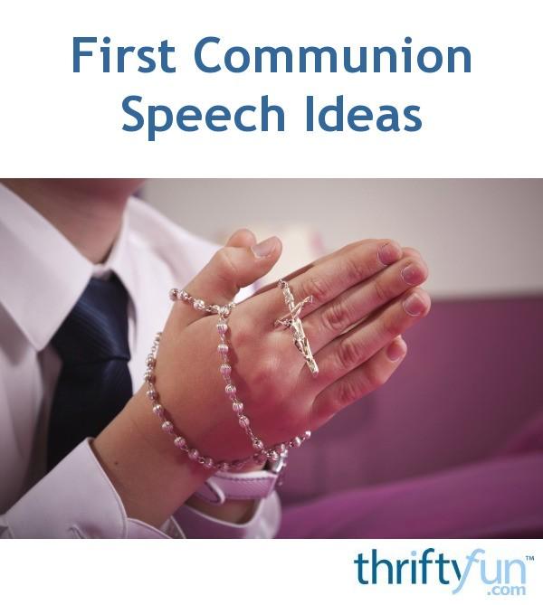 First Communion Speech Ideas   ThriftyFun