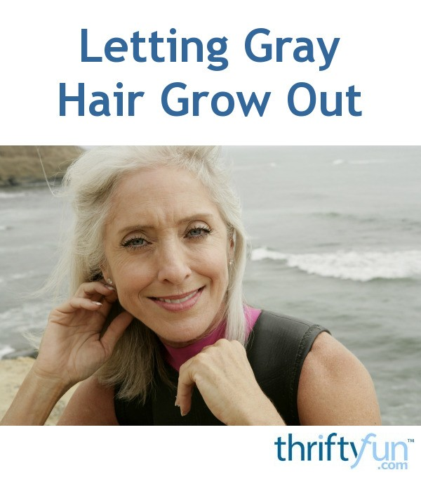 Letting Gray Hair Grow Out