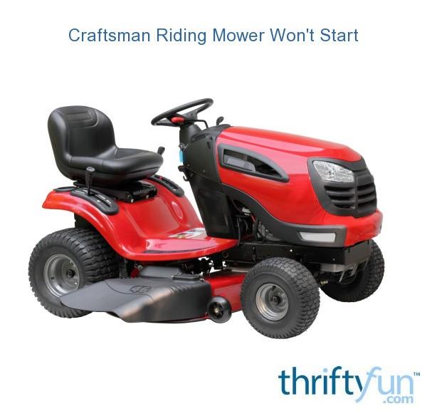 Craftsman Riding Mower Won't Start   ThriftyFun