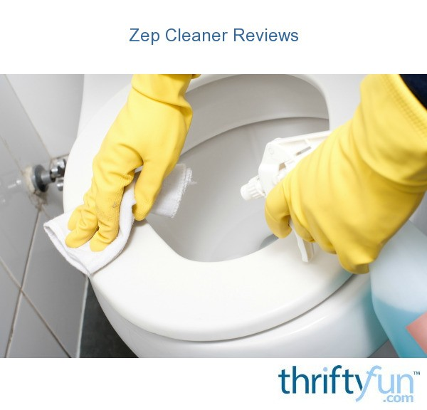 Zep Cleaner Reviews Thriftyfun