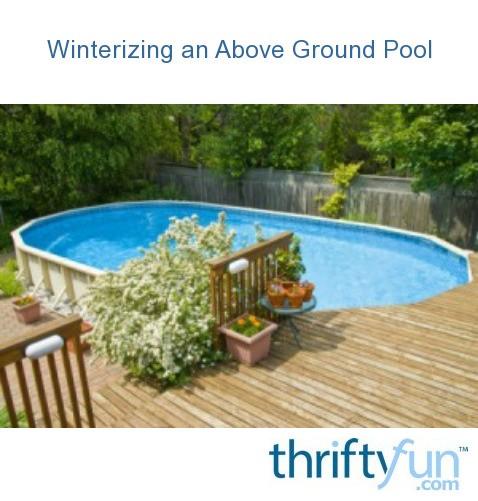 Winterizing An Above Ground Pool Thriftyfun