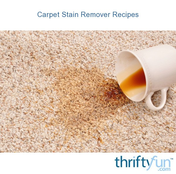 Carpet Stain Remover Recipes Thriftyfun