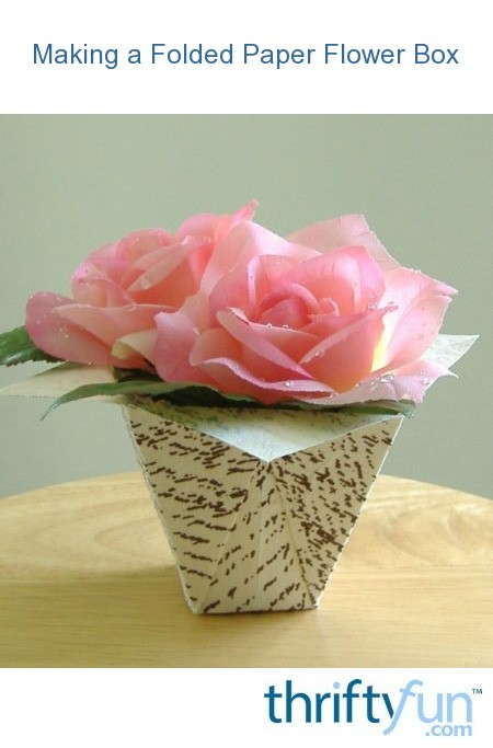 Making a folded paper flower box thriftyfun mightylinksfo