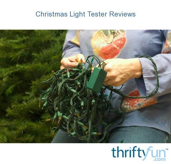 Christmas Light Tester.Christmas Light Tester Reviews Thriftyfun