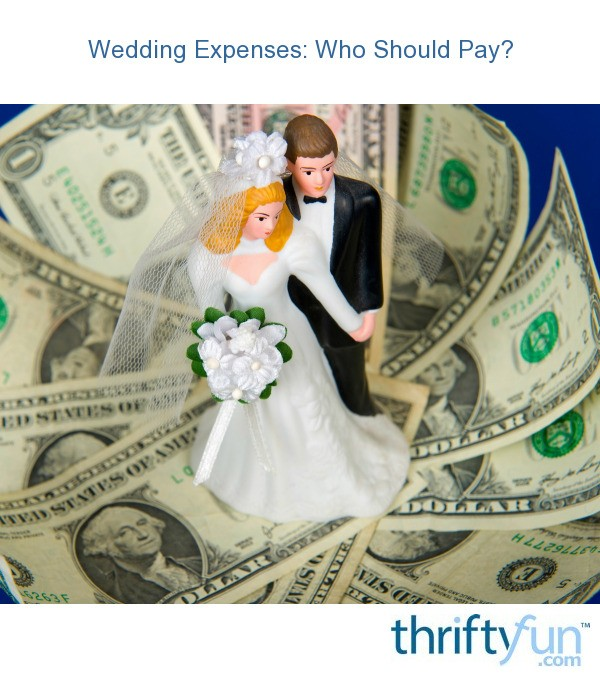 Wedding Expenses: Who Should Pay?