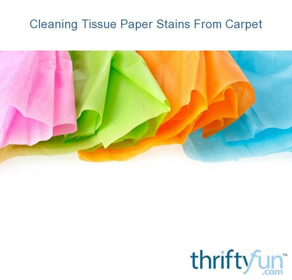Foyer Rug Vinegar : Cleaning tissue paper stains from carpet thriftyfun