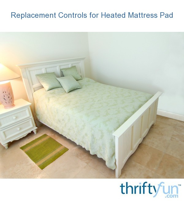 Finding Replacement Controls For A Heated Mattress Pad