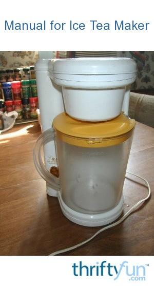 Manual For Ice Tea Maker