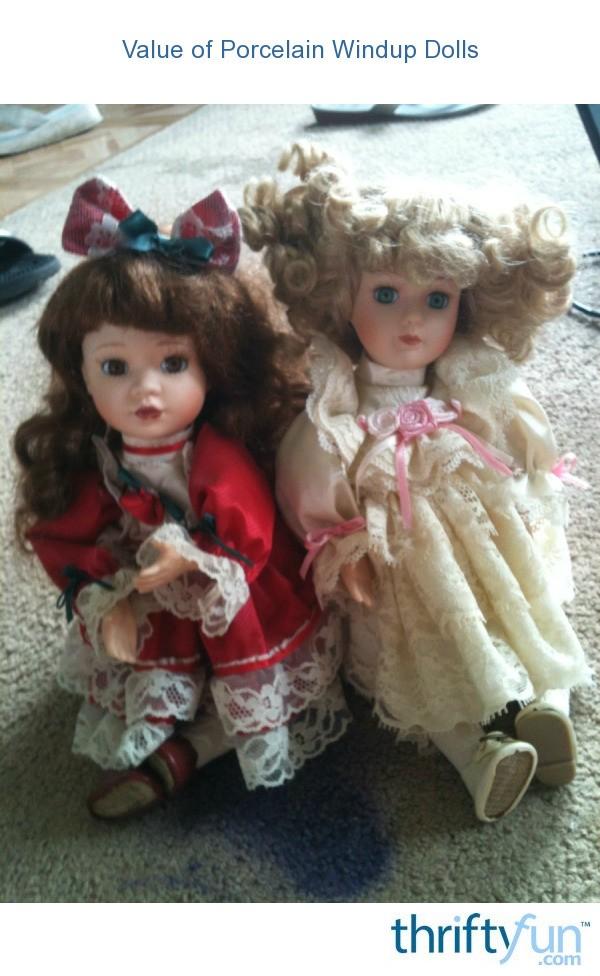 Value Of Porcelain Windup Dolls Thriftyfun