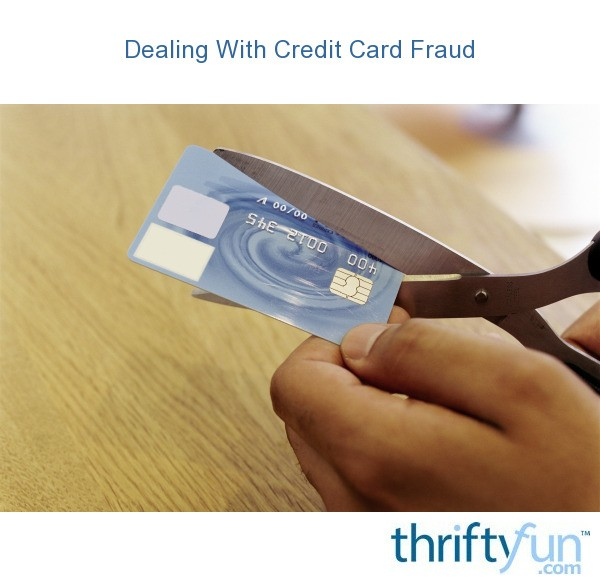 3 Credit Reporting Agencies >> Dealing With Credit Card Fraud | ThriftyFun