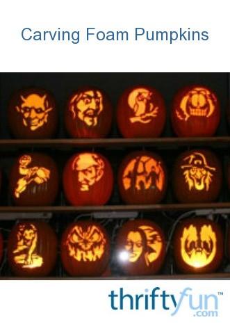 Carving Foam Pumpkins | ThriftyFun