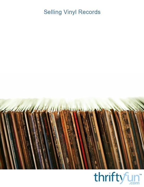 Selling Vinyl Records Thriftyfun