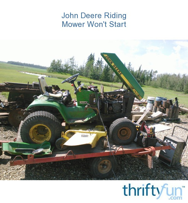 John Deere Riding Mower Won't Start | ThriftyFun on