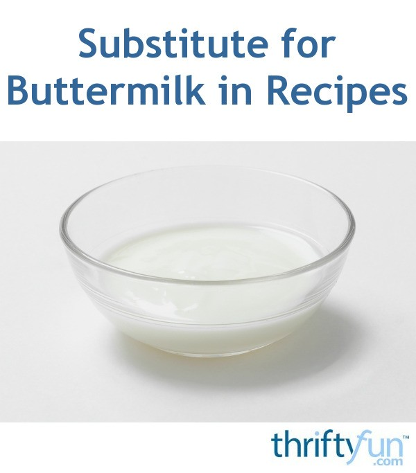 Substitute For Buttermilk In Recipes